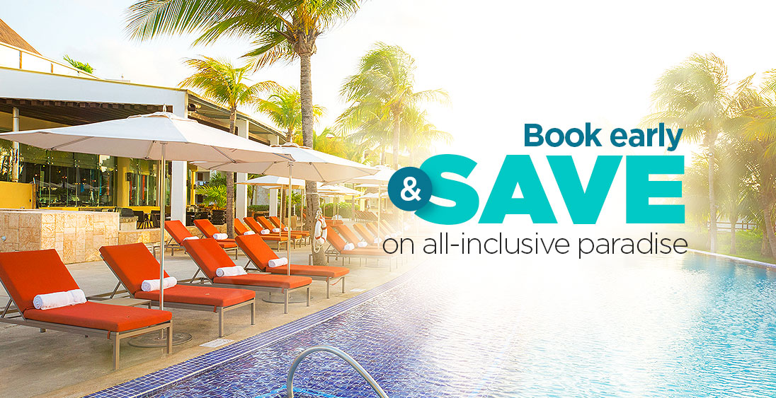 Book early & SAVE on all-inclusive paradise