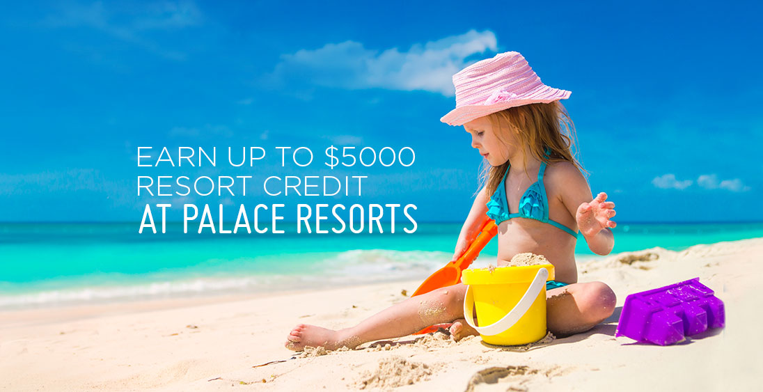 CLIENT CAN EARN UP TO $5,000 IN RESORT CREDIT